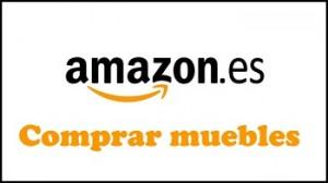 Comprar muebles en Amazon